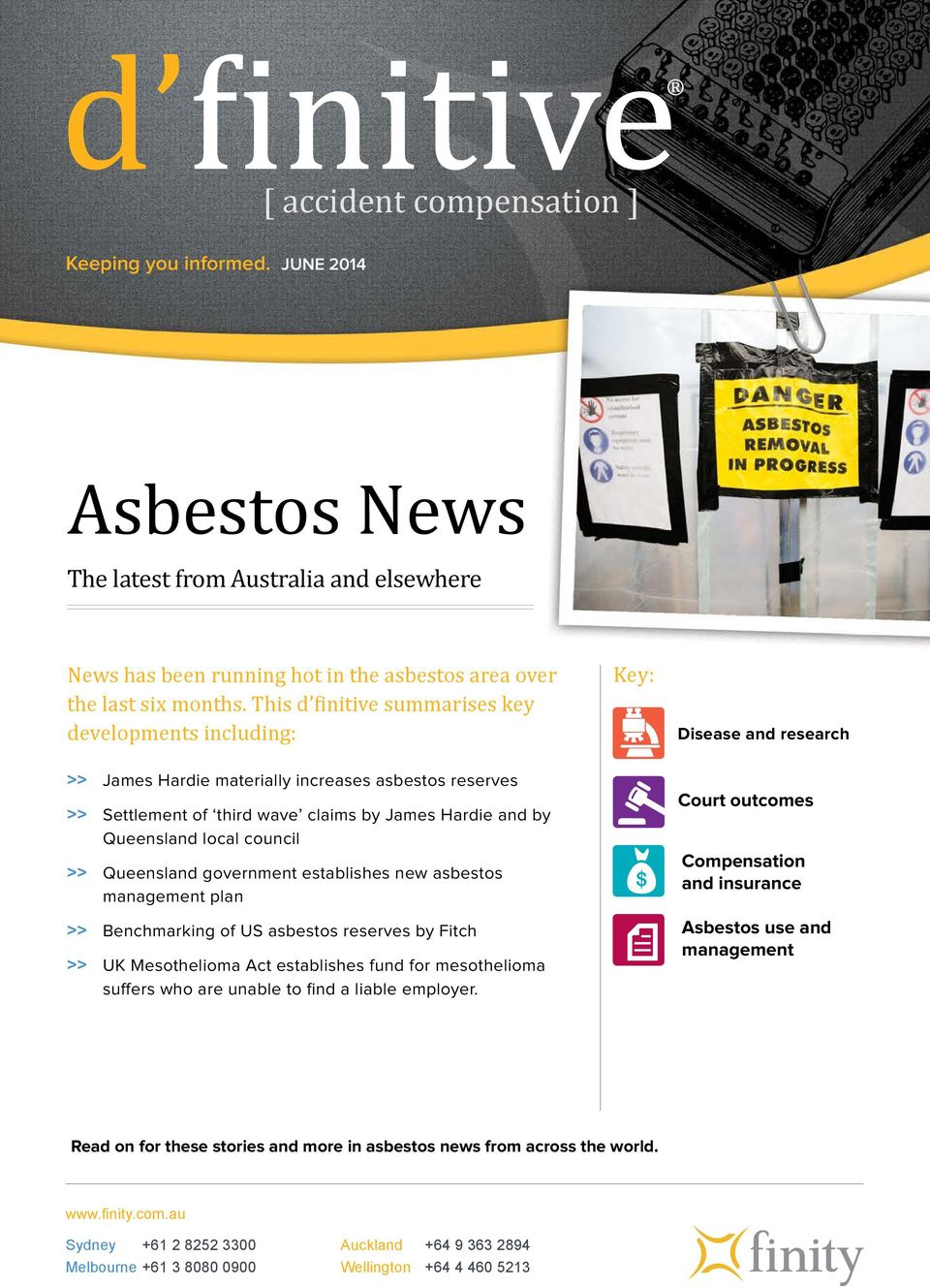 Queensland government establishes new asbestos management plan >> Benchmarking of US asbestos reserves by Fitch >> UK Mesothelioma Act establishes fund for mesothelioma suffers who are unable to find
