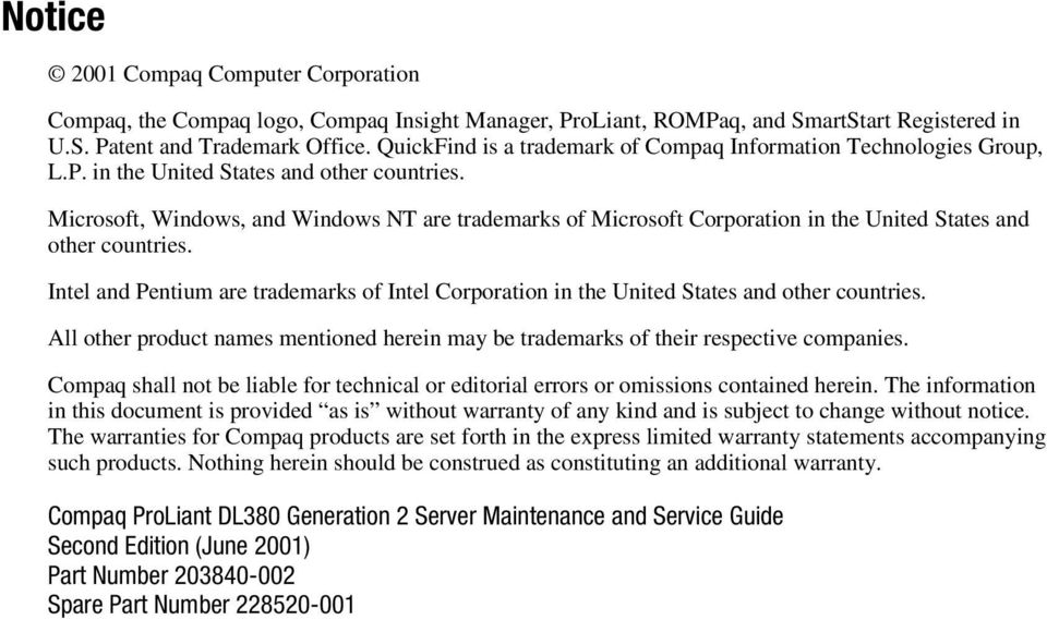 Microsoft, Windows, and Windows NT are trademarks of Microsoft Corporation in the United States and other countries.