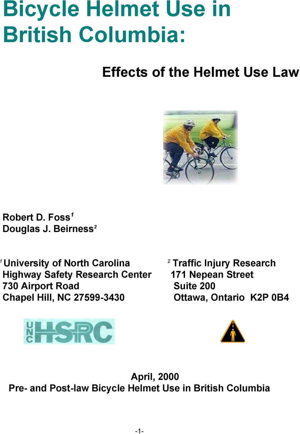 Beirness 2 1 University of North Carolina 2 Traffic Injury Research Highway Safety Research