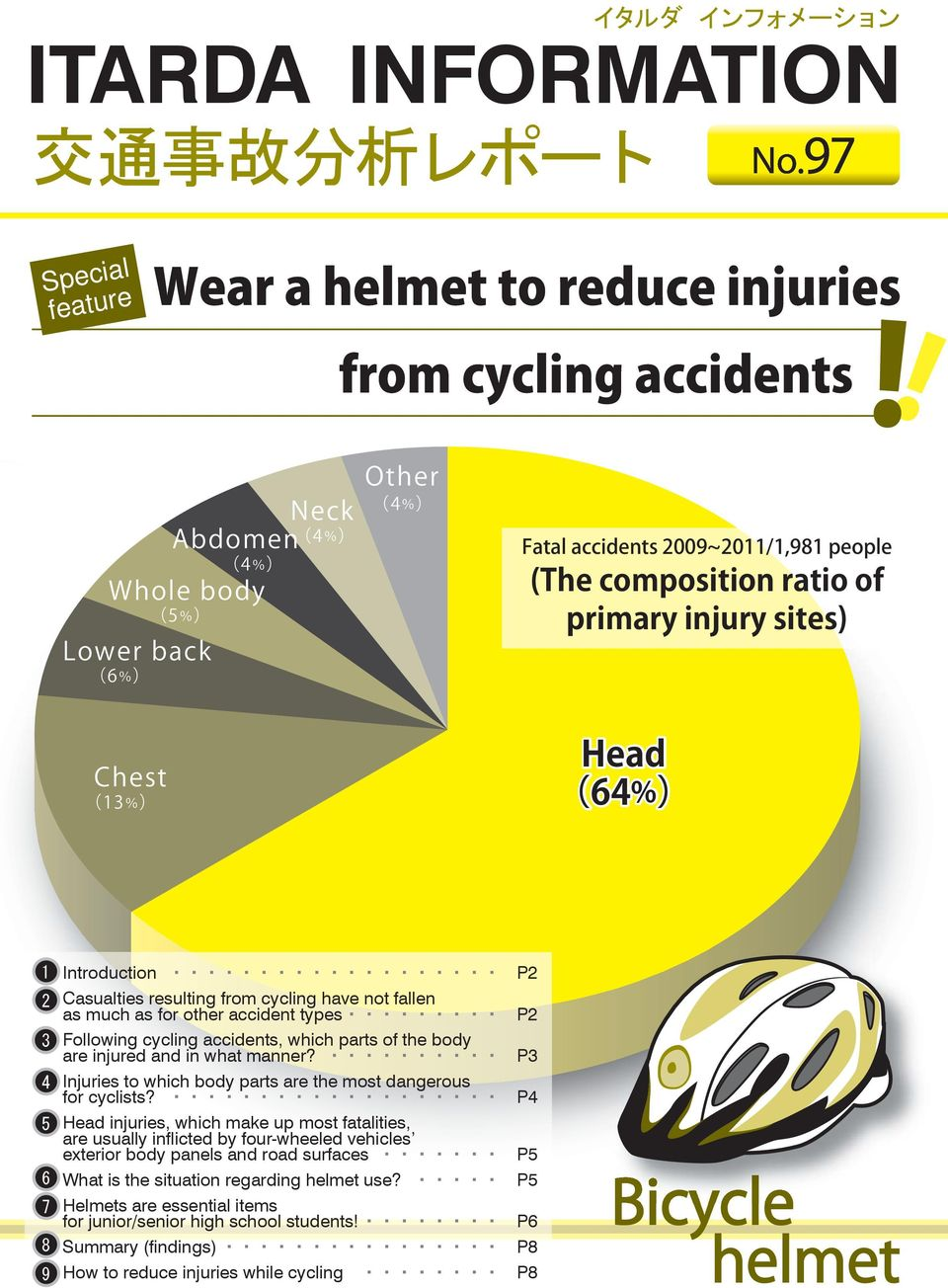 which parts of the body are injured and in what manner? P3 Injuries to which body parts are the most dangerous for cyclists?
