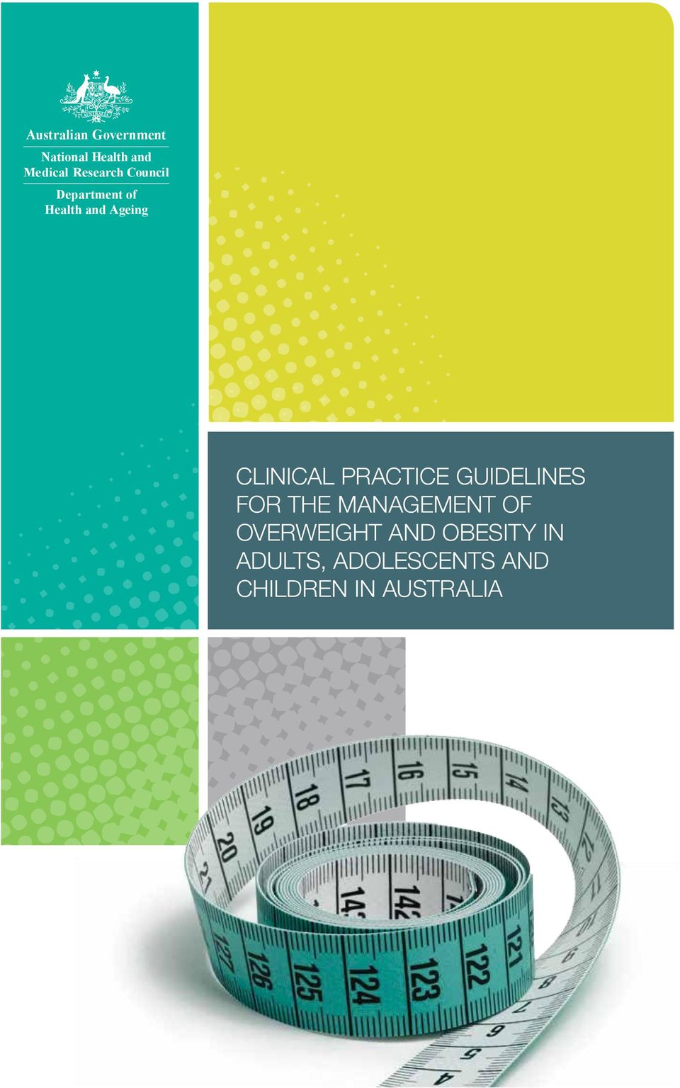 Clinical Practice Guidelines for the Management of