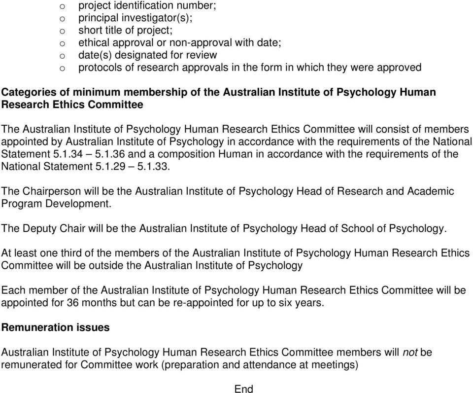 members appinted by Australian Institute f Psychlgy in accrdance with the requirements f the Natinal Statement 5.1.34 5.1.36 and a cmpsitin Human in accrdance with the requirements f the Natinal Statement 5.