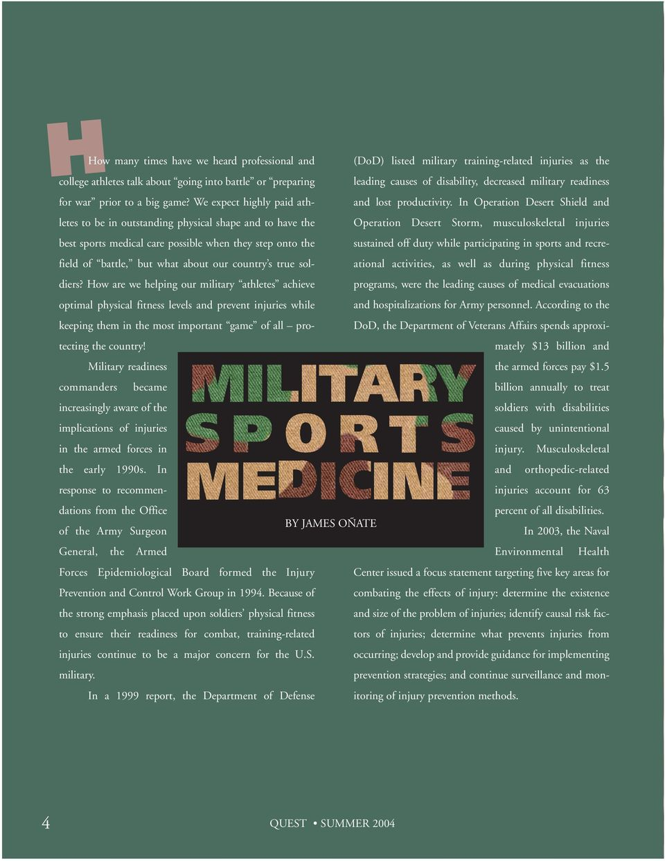soldiers? How are we helping our military athletes achieve optimal physical fitness levels and prevent injuries while keeping them in the most important game of all protecting the country!