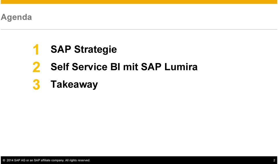 Takeaway 2014 SAP AG or an SAP