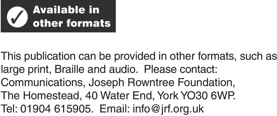 Please contact: Communications, Joseph Rowntree