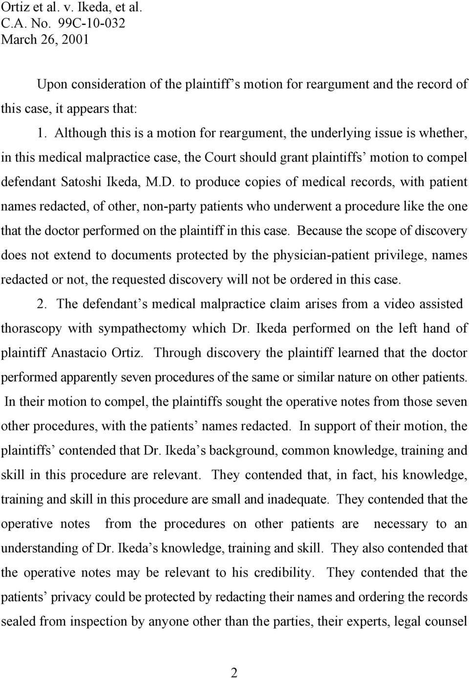 to produce copies of medical records, with patient names redacted, of other, non-party patients who underwent a procedure like the one that the doctor performed on the plaintiff in this case.