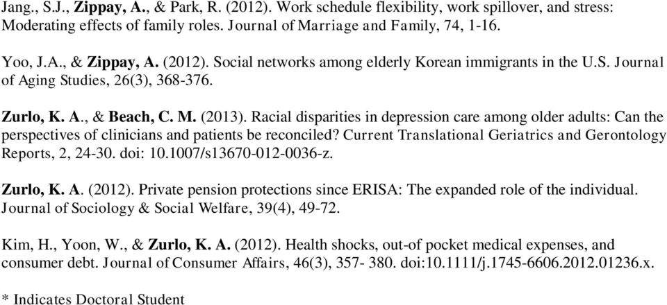 Racial disparities in depression care among older adults: Can the perspectives of clinicians and patients be reconciled? Current Translational Geriatrics and Gerontology Reports, 2, 24-30. doi: 10.