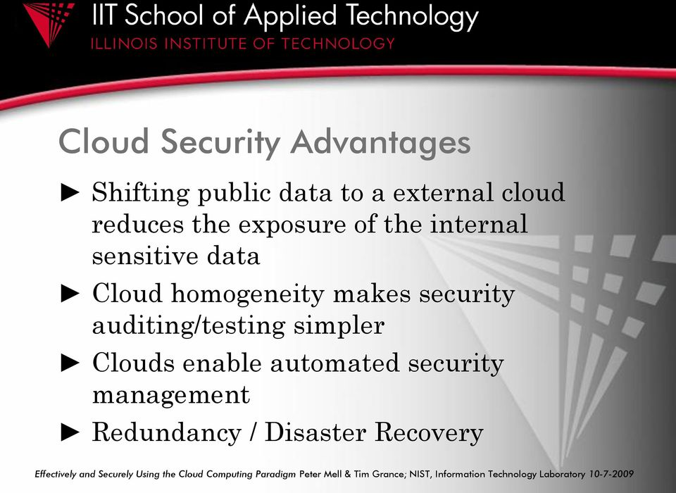 automated security management Redundancy / Disaster Recovery Effectively and Securely Using the