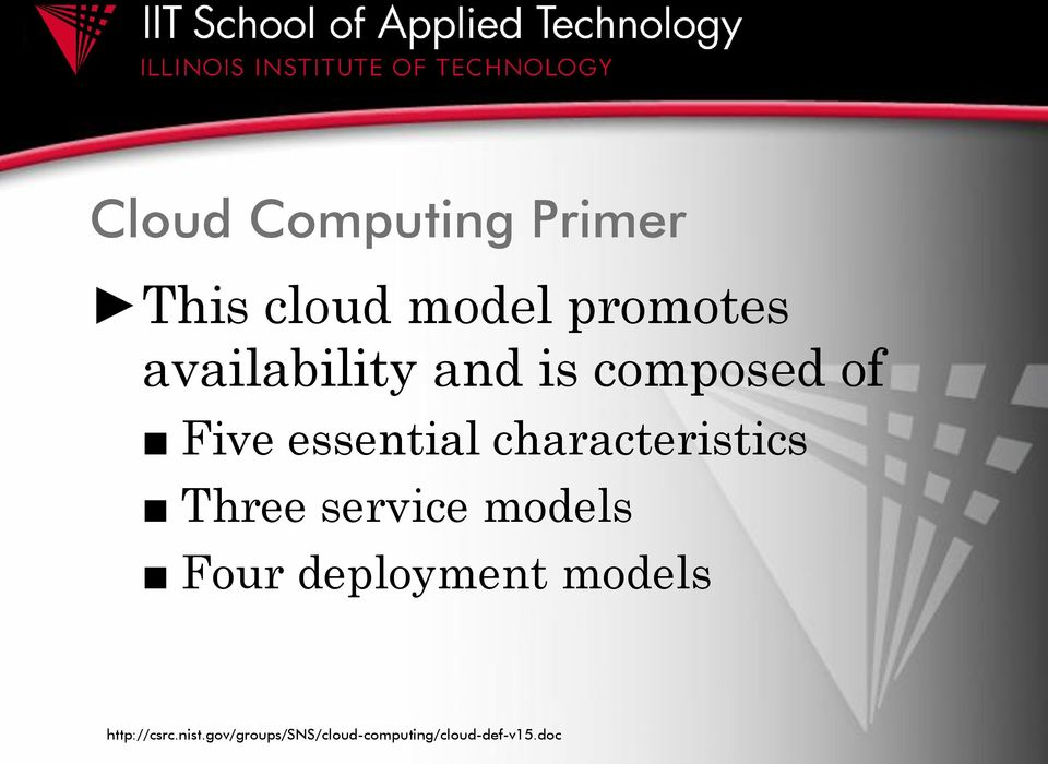 characteristics Three service models Four deployment