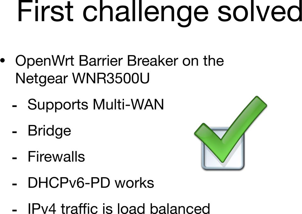 Supports Multi-WAN - Bridge - Firewalls