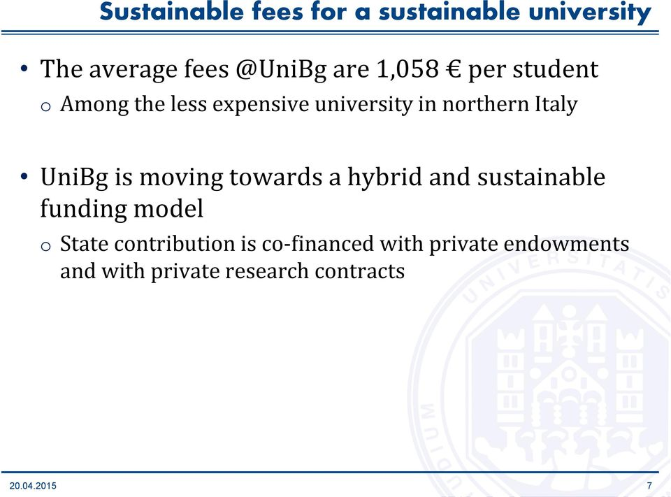 UniBg is moving towards a hybrid and sustainable funding model o State