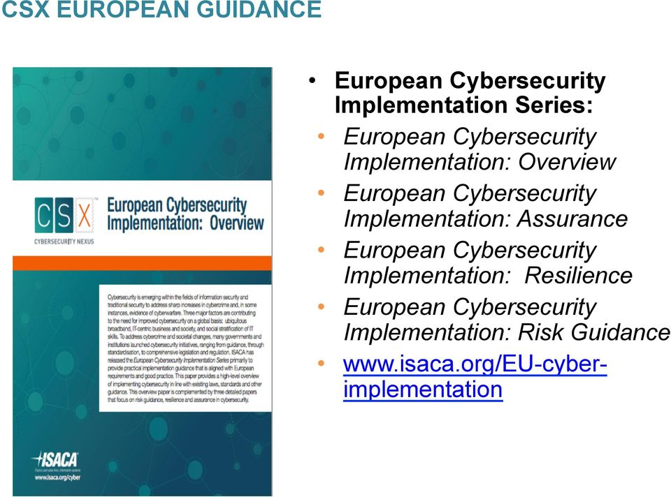 Implementation: Assurance European Cybersecurity Implementation: Resilience
