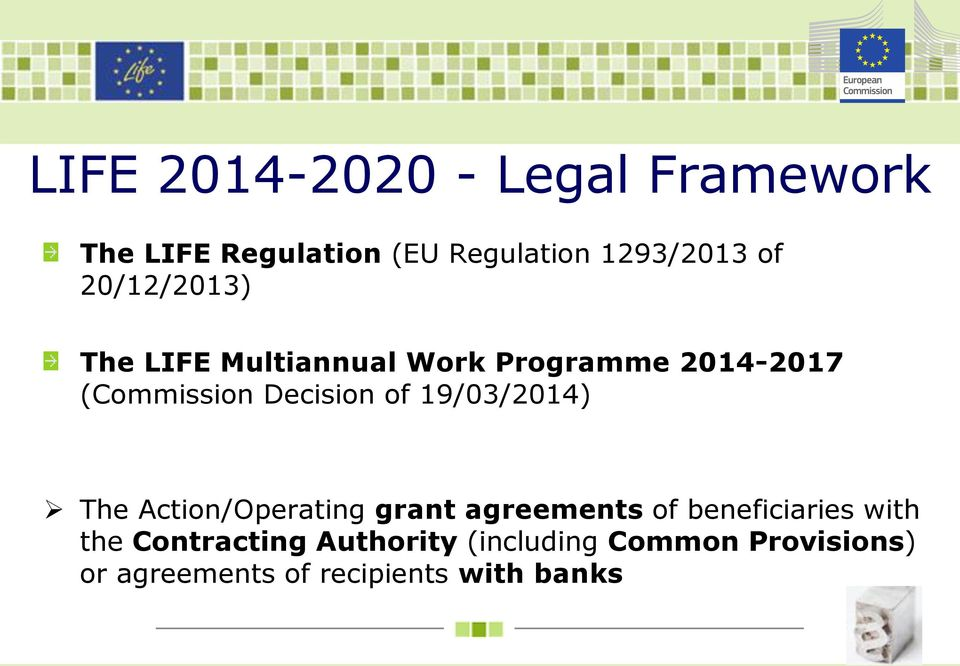 19/03/2014) The Action/Operating grant agreements of beneficiaries with the