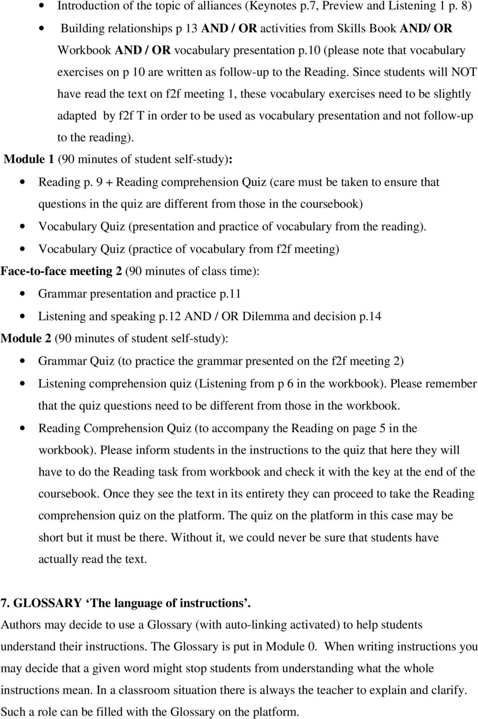 10 (please note that vocabulary exercises on p 10 are written as follow-up to the Reading.