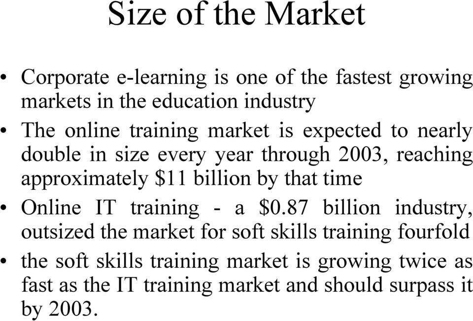 billion by that time Online IT training - a $0.