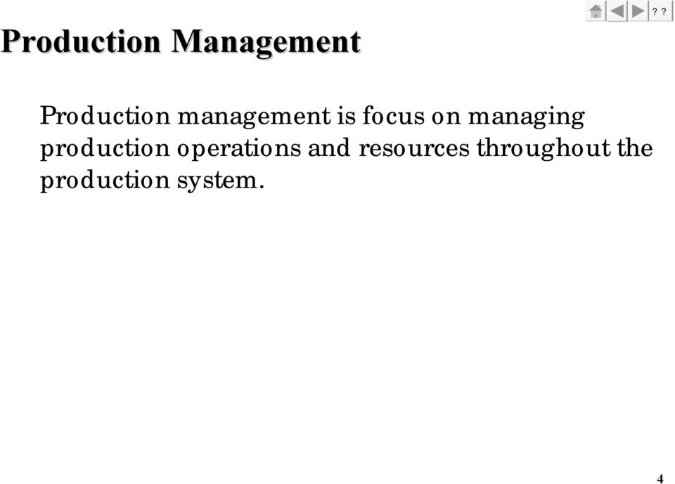 production operations and