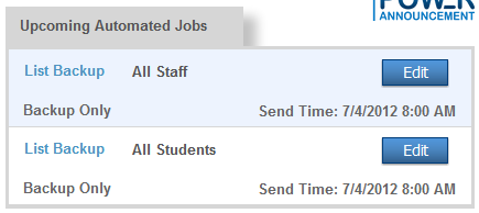Upcoming Automated Jobs The Upcoming Automated Jobs reference box displays jobs scheduled, next send time, and provides a direct link to