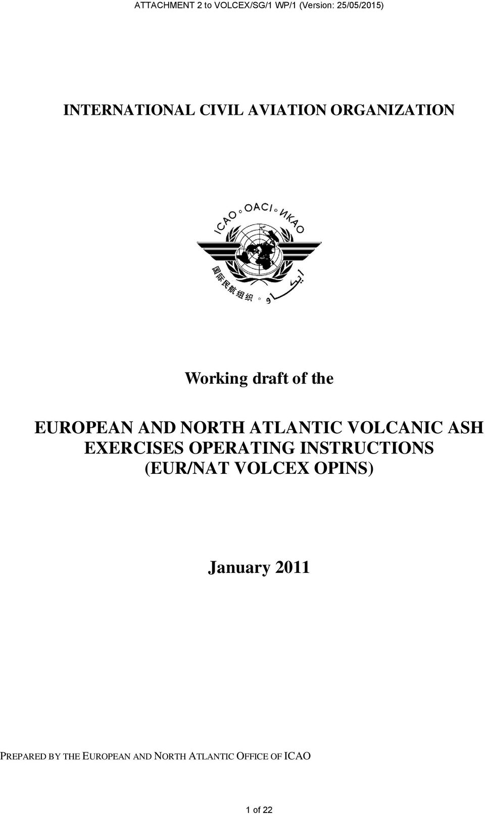 ATLANTIC VOLCANIC ASH EXERCISES OPERATING INSTRUCTIONS (EUR/NAT VOLCEX