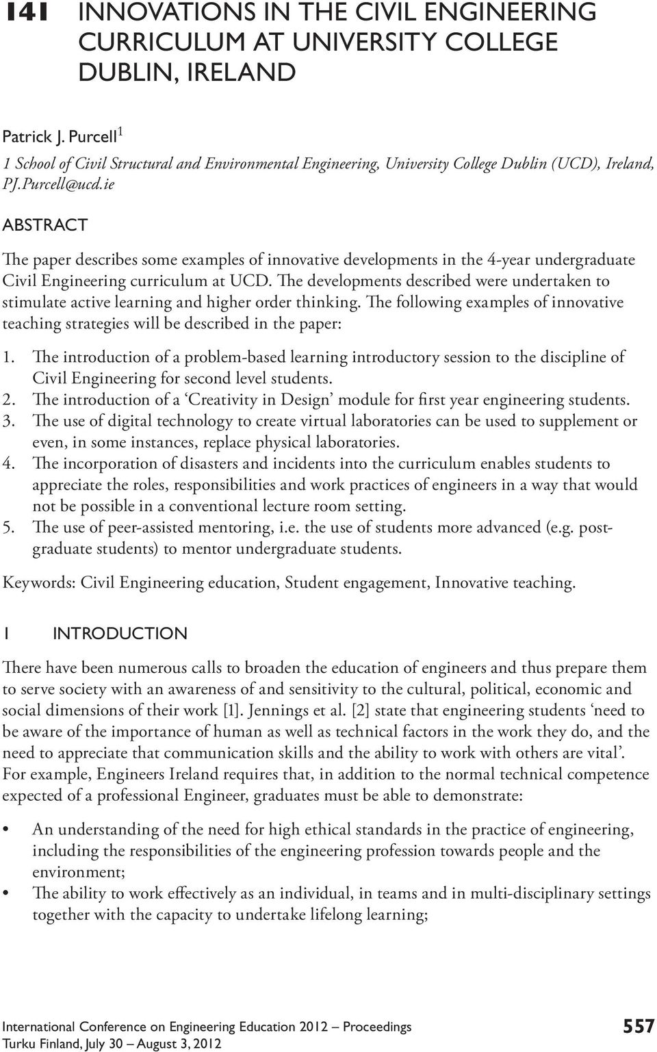 ie ABSTRACT The paper describes some examples of innovative developments in the 4-year undergraduate Civil Engineering curriculum at UCD.