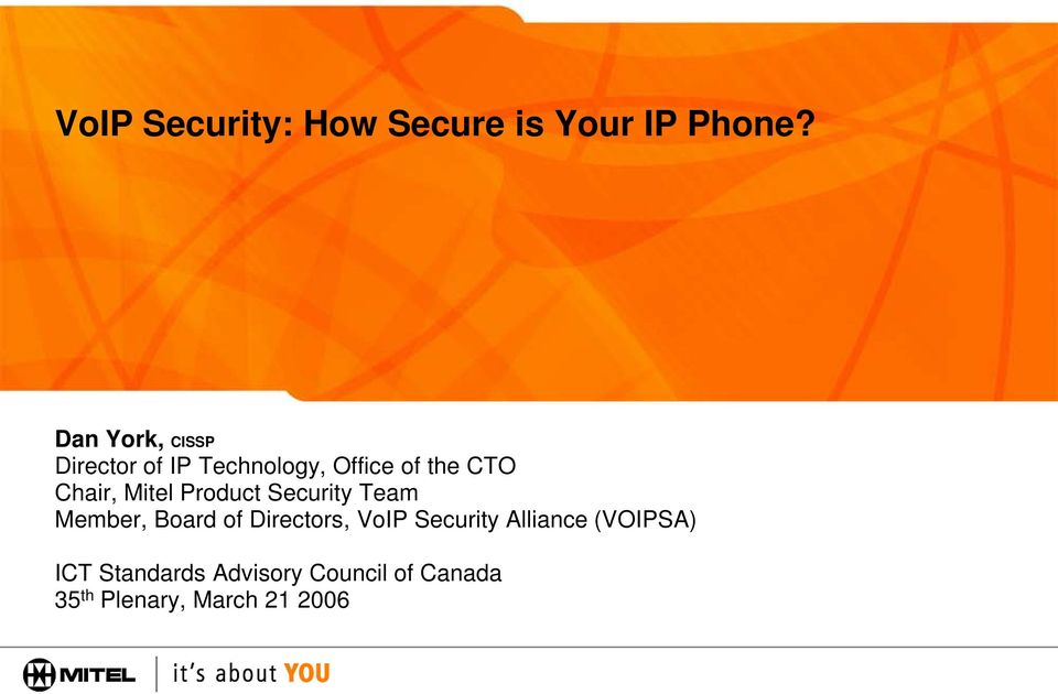 Mitel Product Security Team Member, Board of Directors, VoIP