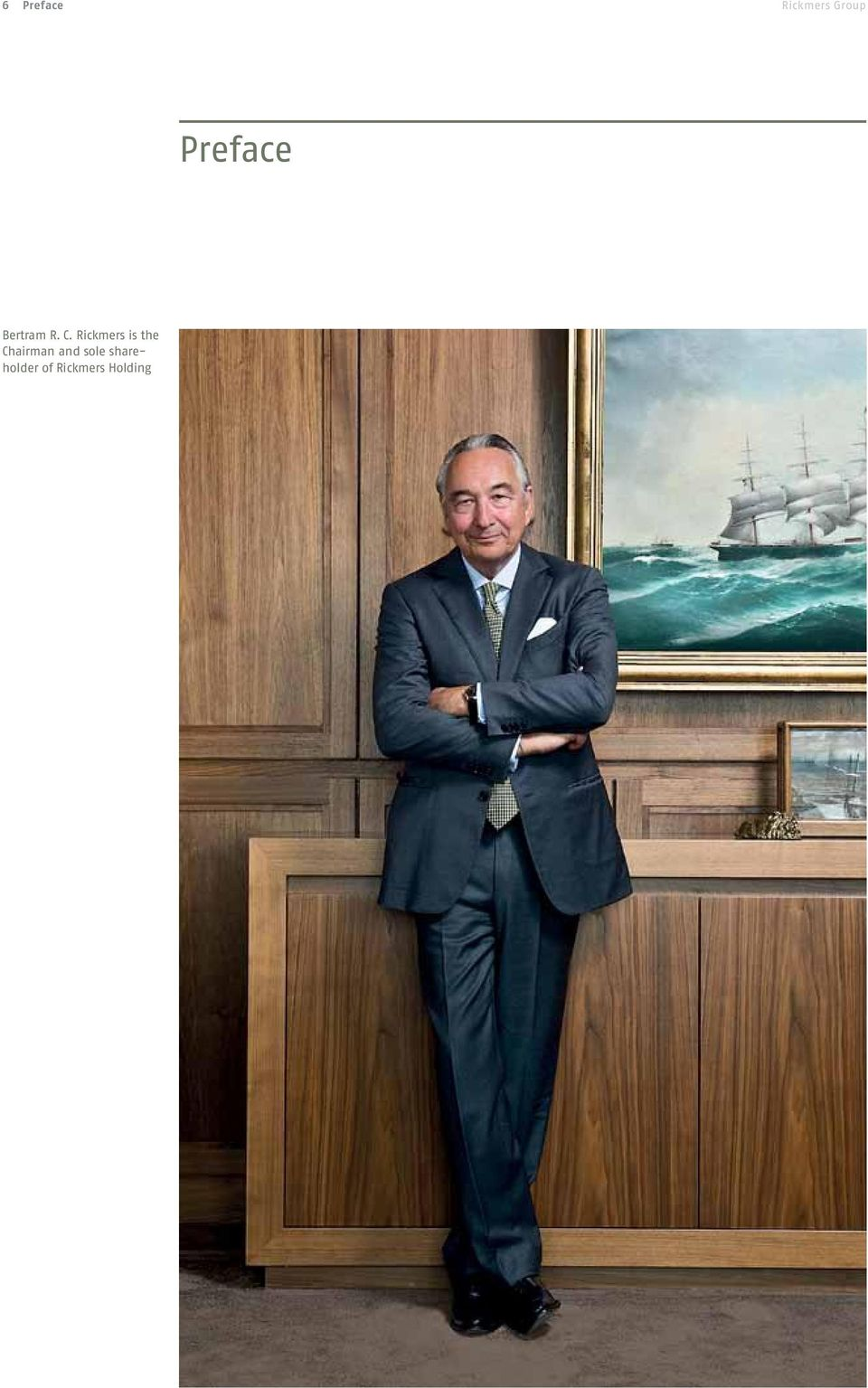 Rickmers is the Chairman