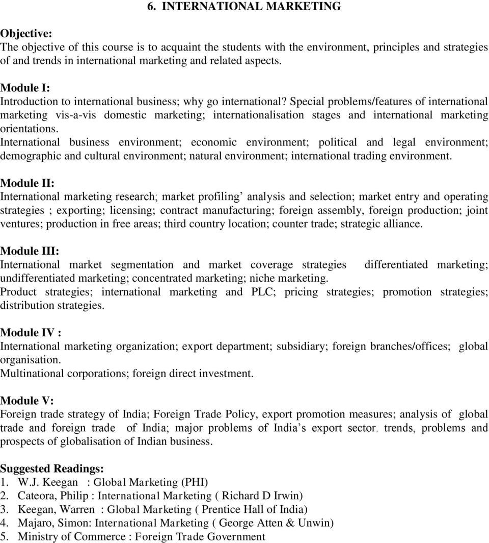 Syllabi of elective papers for mbafull time mba part time mba special problemsfeatures of international marketing vis a vis domestic marketing internationalisation fandeluxe Images