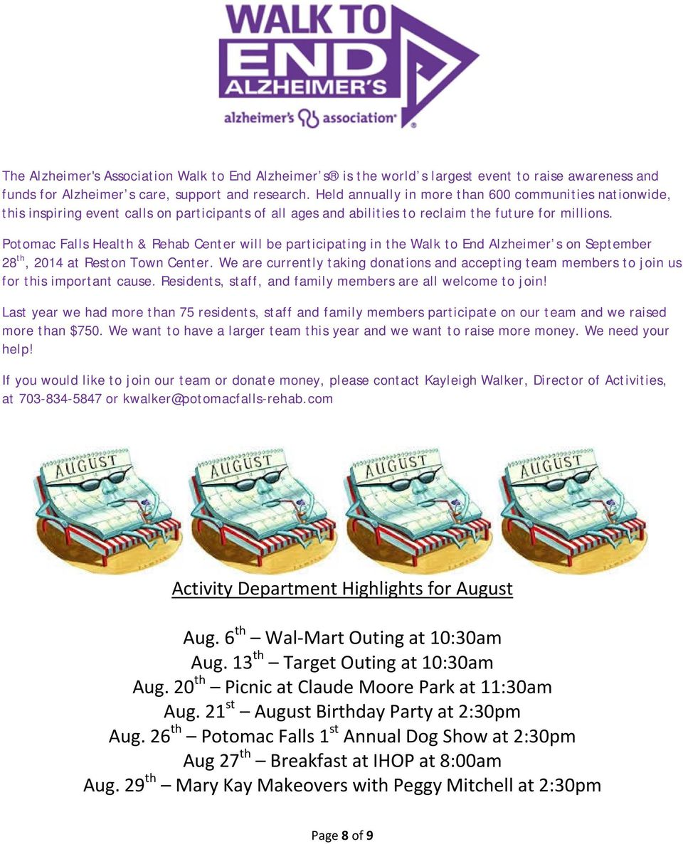 Potomac Falls Health & Rehab Center will be participating in the Walk to End Alzheimer s on September 28 th, 2014 at Reston Town Center.