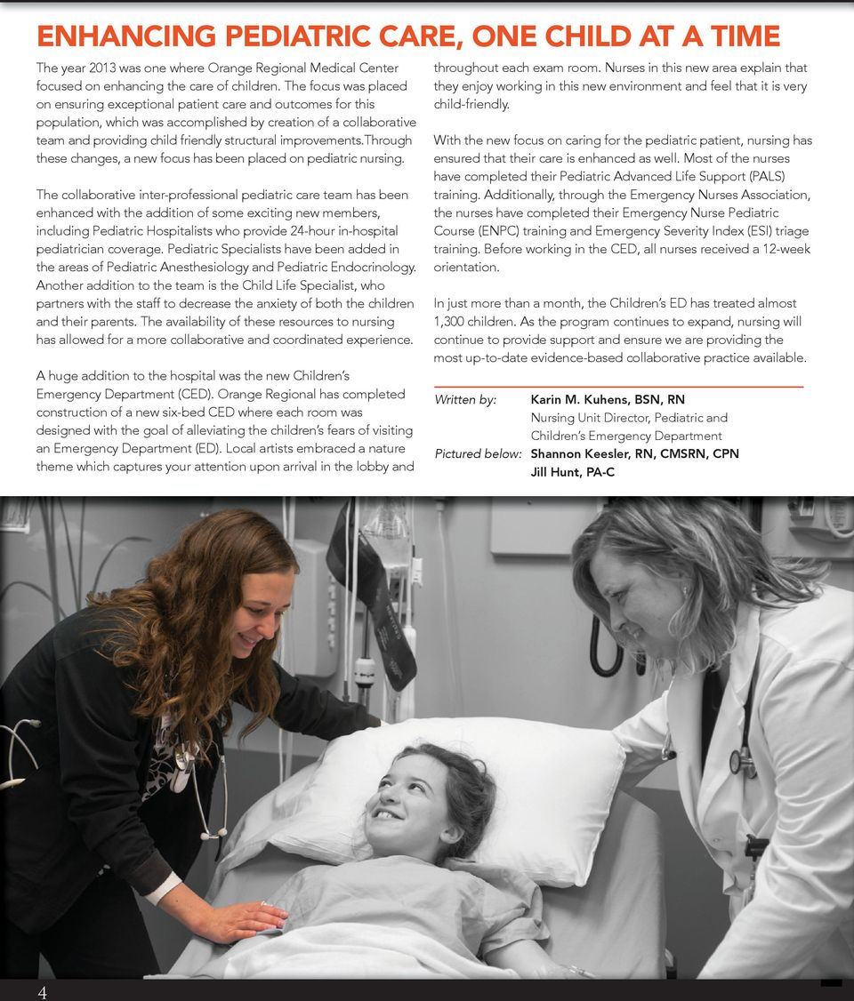 improvements.through these changes, a new focus has been placed on pediatric nursing.