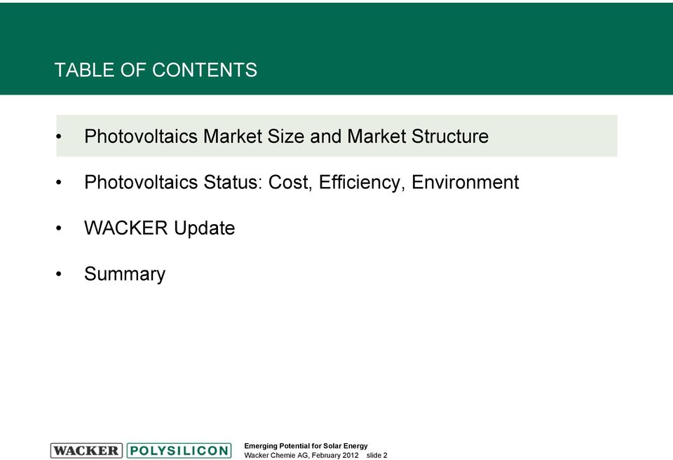 Cost, Efficiency, Environment WACKER Update