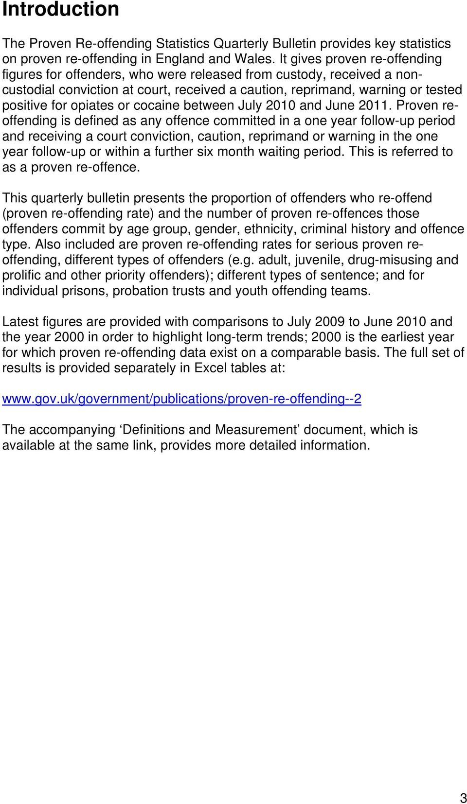 or cocaine between July 2010 and June 2011.