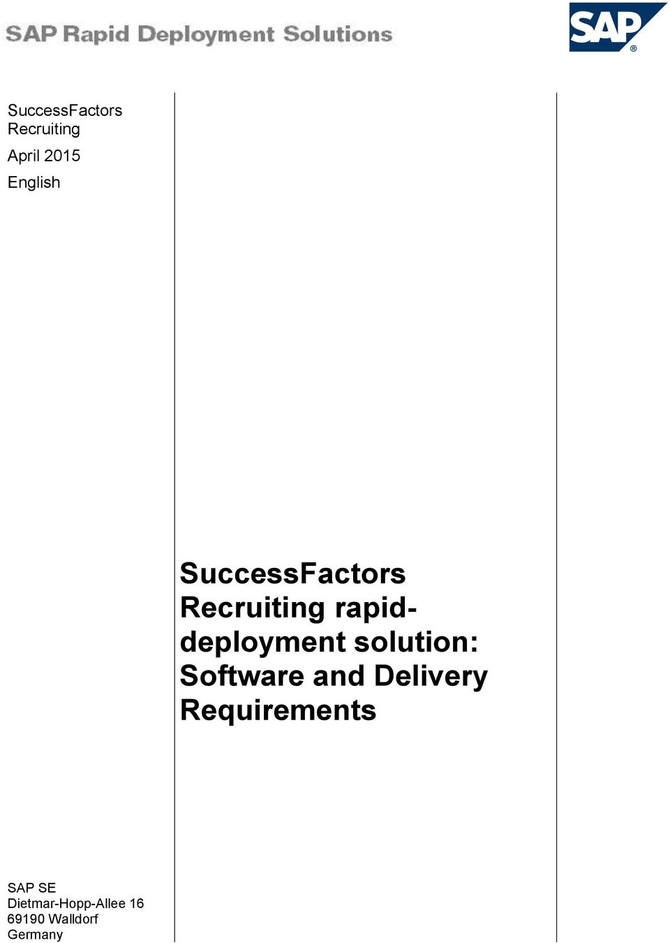 solution: Software and Delivery Requirements