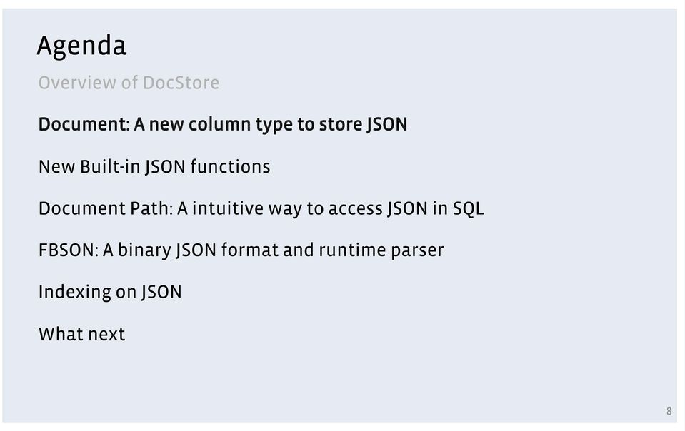 A intuitive way to access JSON in SQL FBSON: A binary