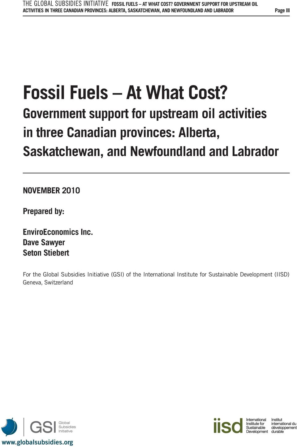 Government support for upstream oil activities in three Canadian provinces: Alberta, Saskatchewan, and