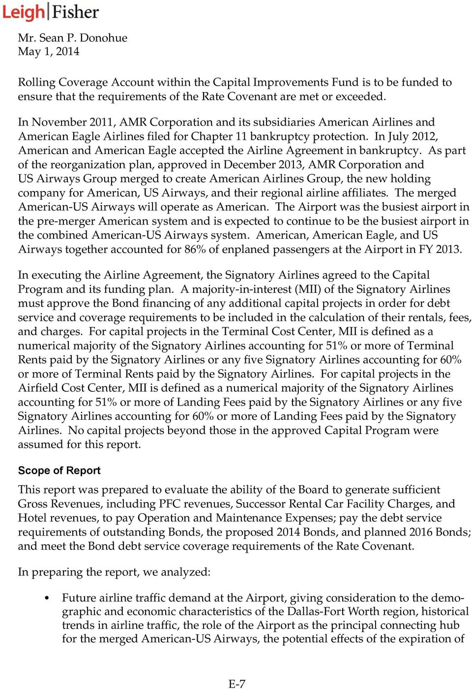 In July 2012, American and American Eagle accepted the Airline Agreement in bankruptcy.