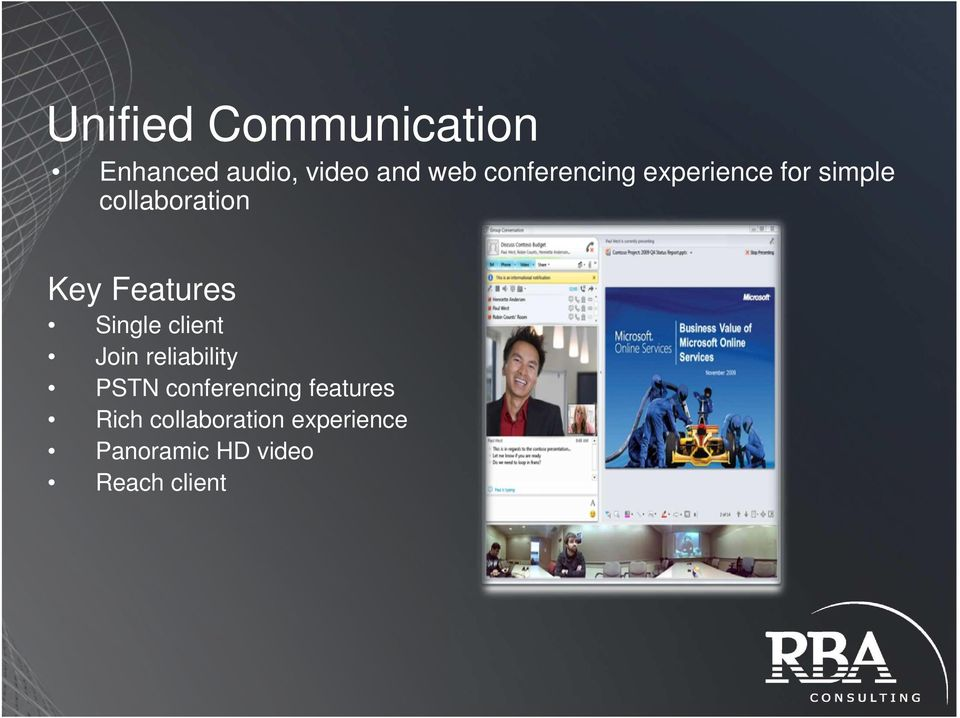 Features Single client Join reliability PSTN conferencing