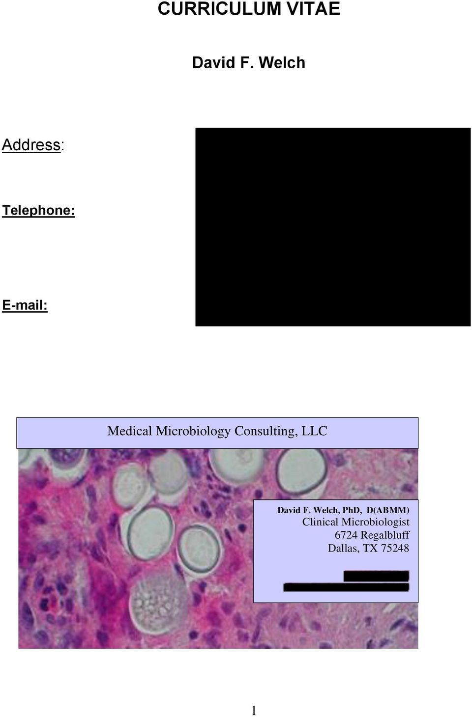 Microbiology Consulting, LLC David F.