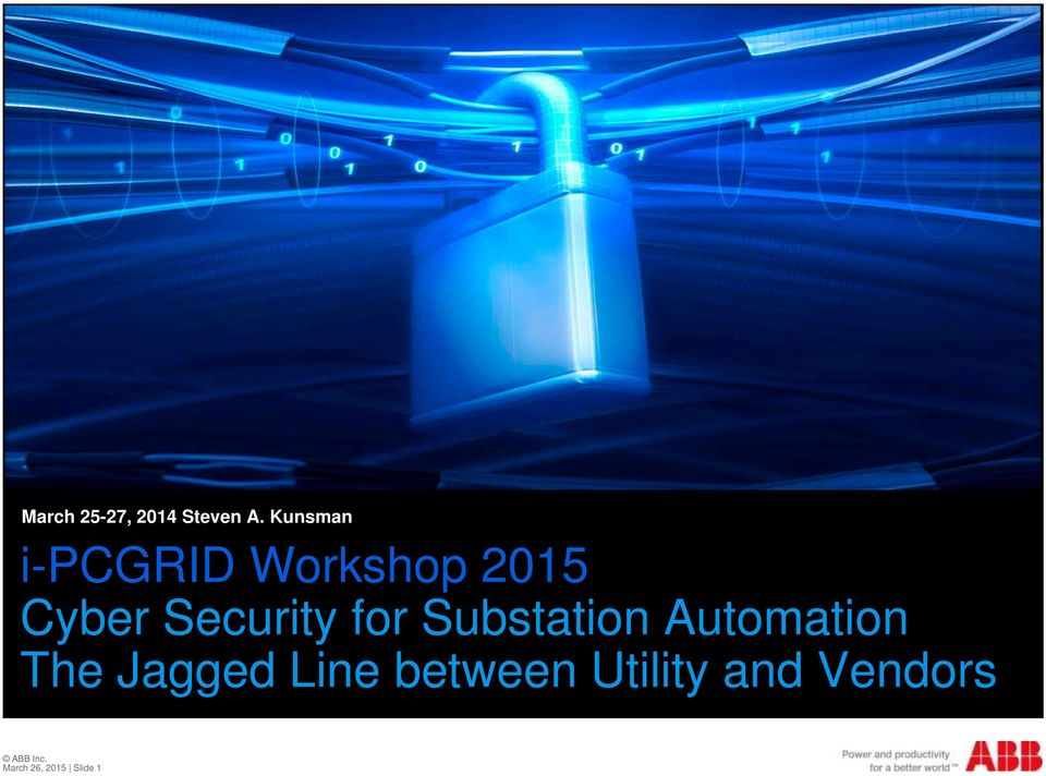 Security for Substation Automation The
