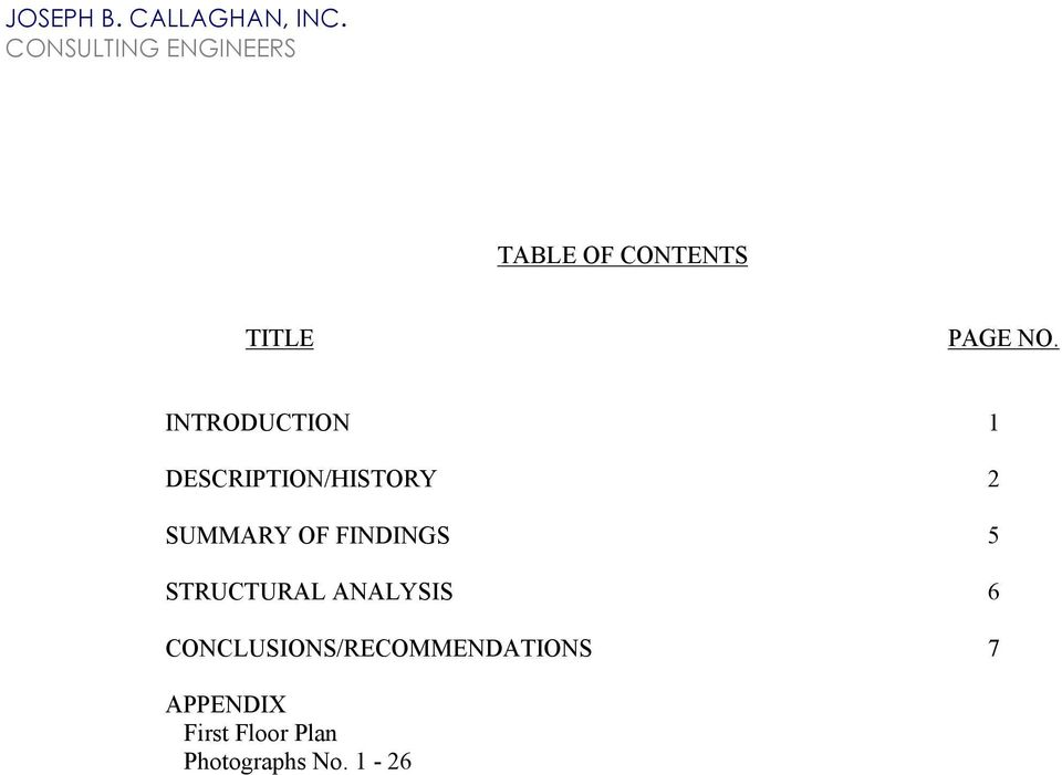 FINDINGS 5 STRUCTURAL ANALYSIS 6