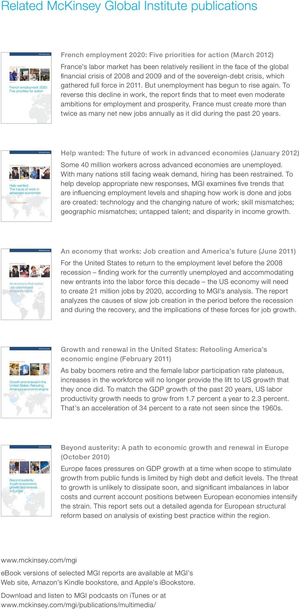 priorities for action (March 2012) France s labor market has been relatively resilient in the face of the global financial crisis of 2008 and 2009 and of the sovereign-debt crisis, which gathered