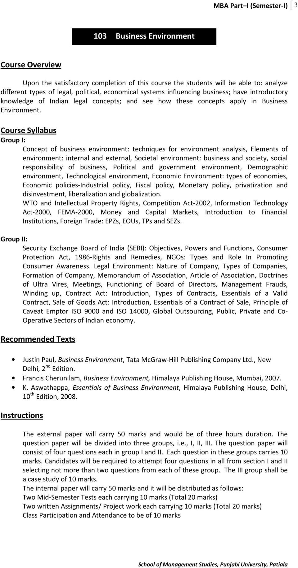 Concept of business environment: techniques for environment analysis, Elements of environment: internal and external, Societal environment: business and society, social responsibility of business,