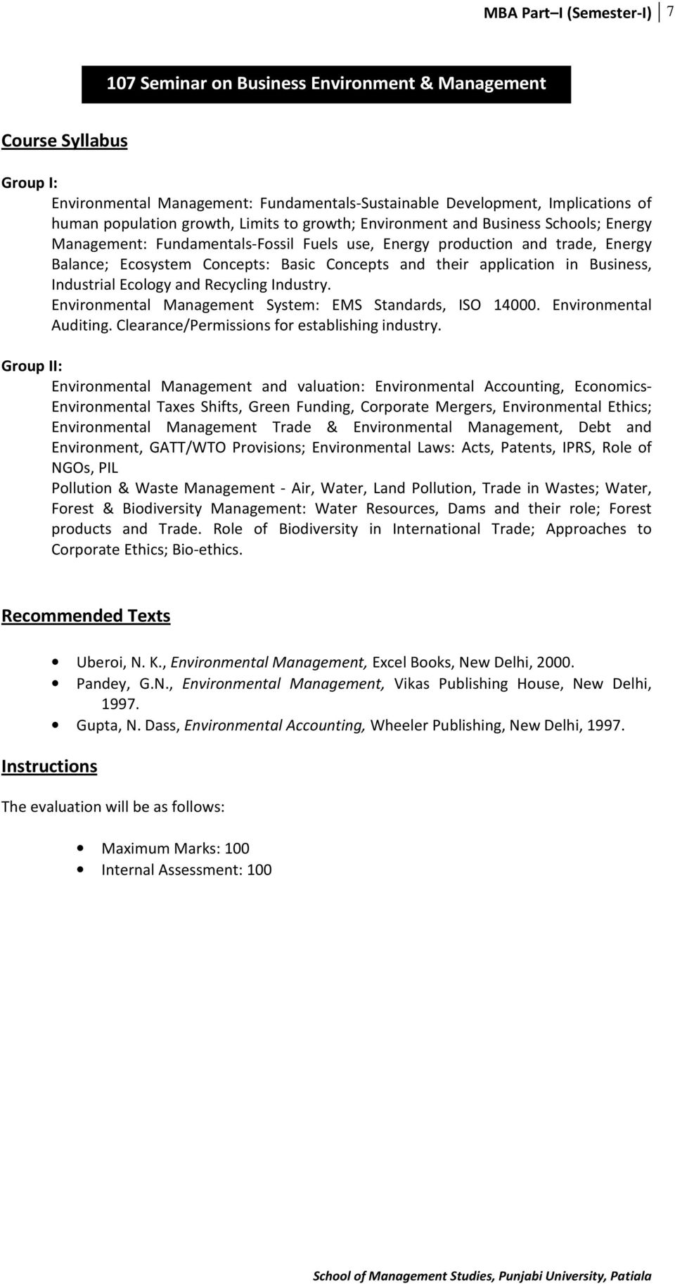 Industrial Ecology and Recycling Industry. Environmental Management System: EMS Standards, ISO 14000. Environmental Auditing. Clearance/Permissions for establishing industry.