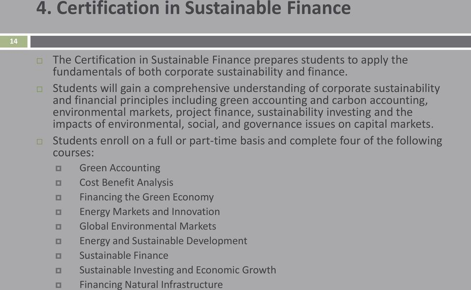 sustainability investing and the impacts of environmental, social, and governance issues on capital markets.