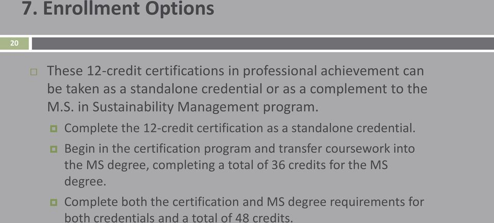 Complete the 12-credit certification as a standalone credential.
