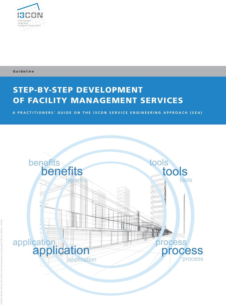 construction Guideline Step-BY-STEP Development of Facility Management