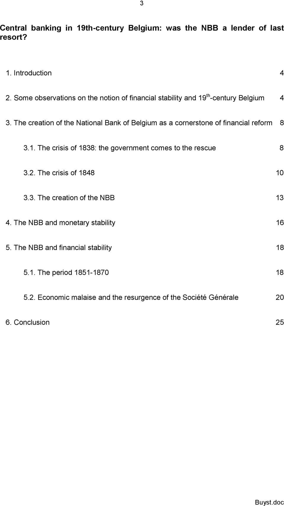 The creation of the National Bank of Belgium as a cornerstone of financial reform 8 3.1.