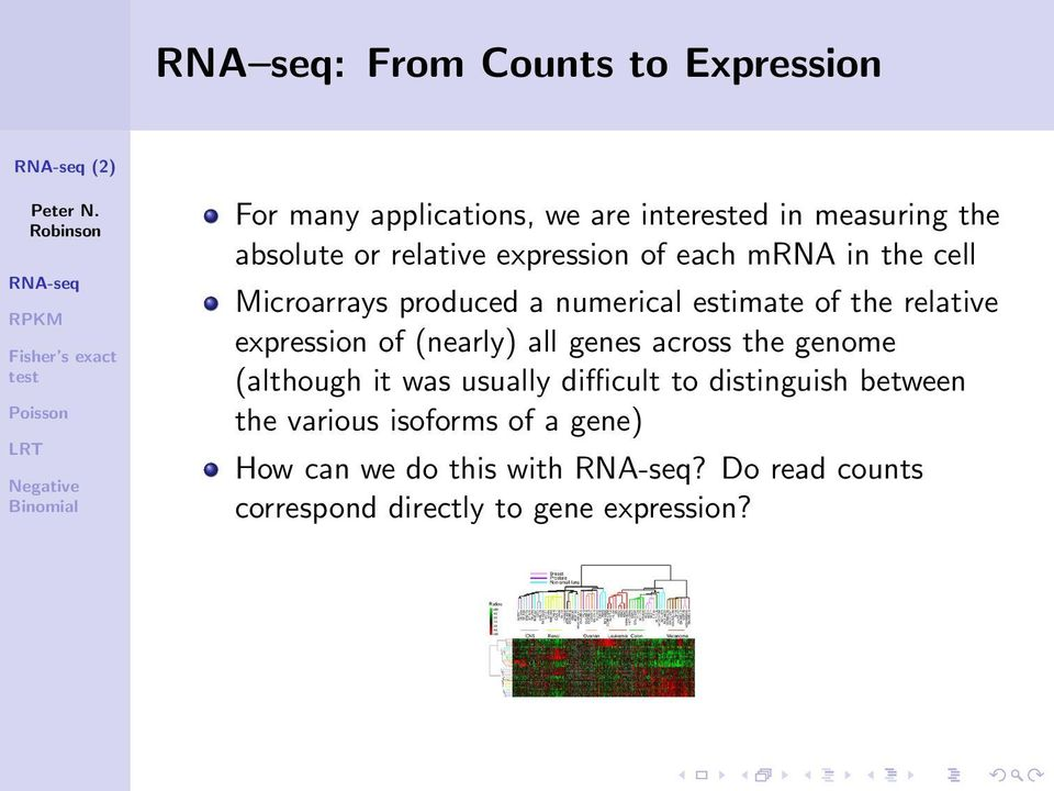 expression of (nearly) all genes across the genome (although it was usually difficult to distinguish