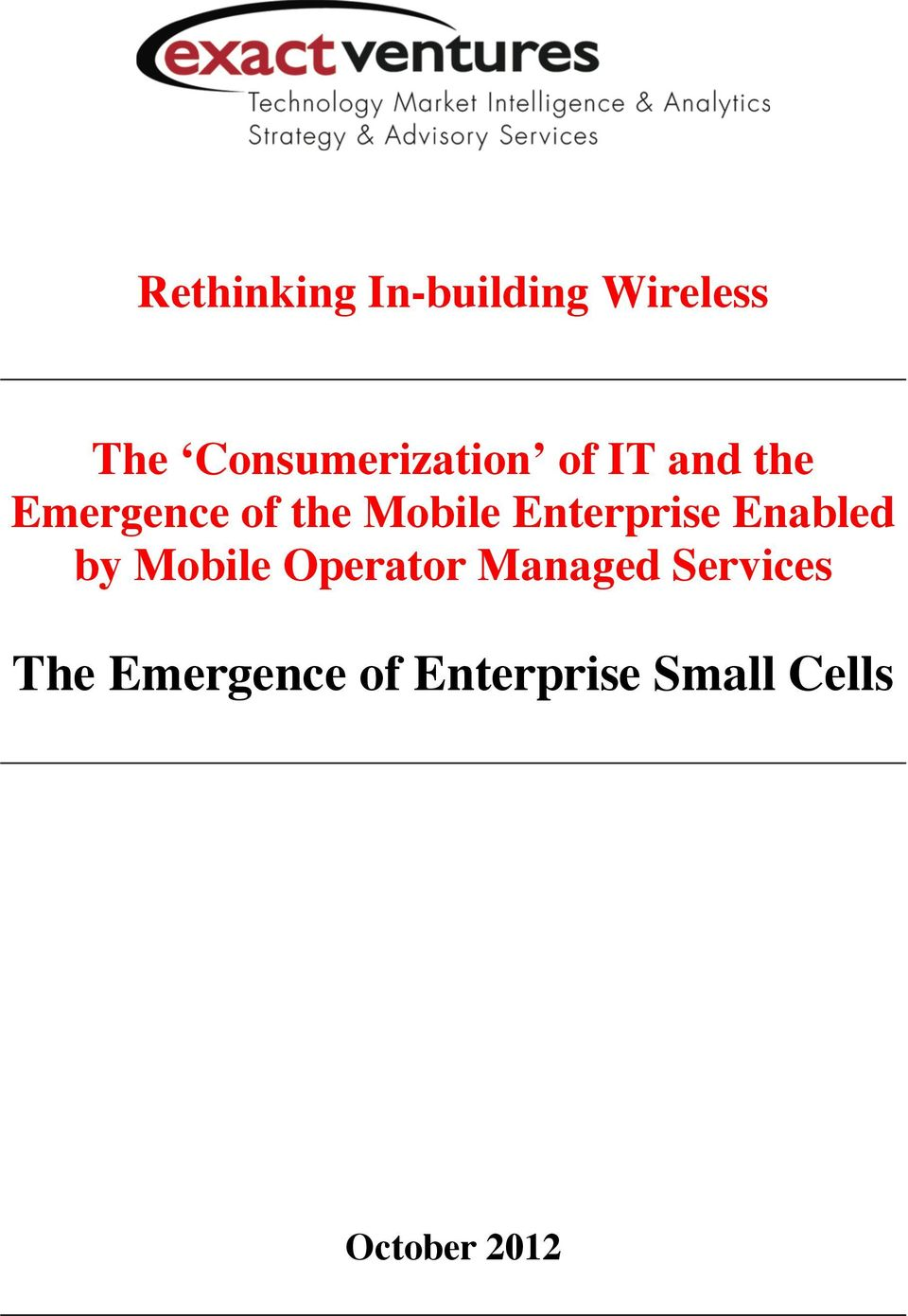 Mobile Enterprise Enabled by Mobile Operator