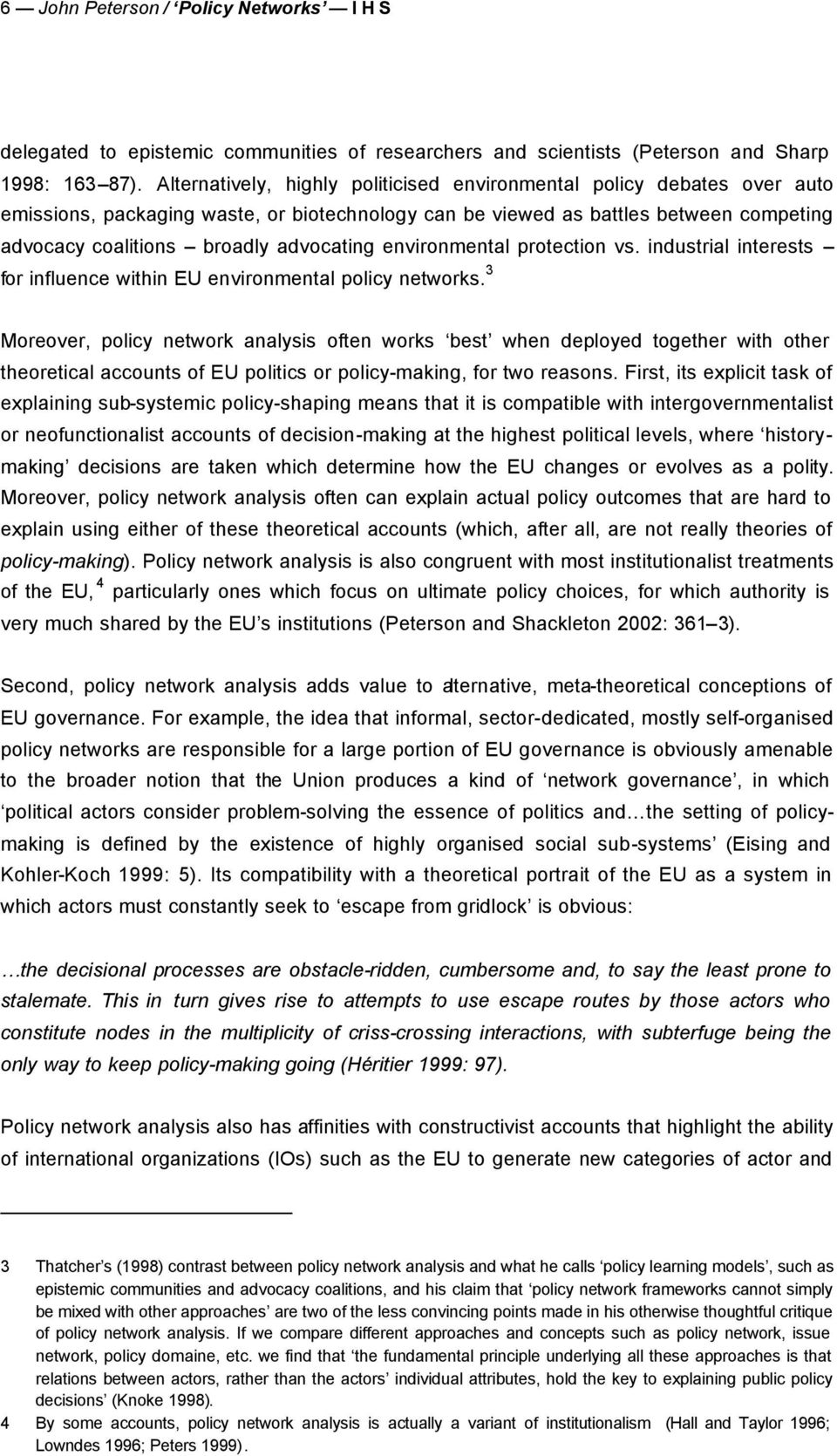environmental protection vs. industrial interests for influence within EU environmental policy networks.