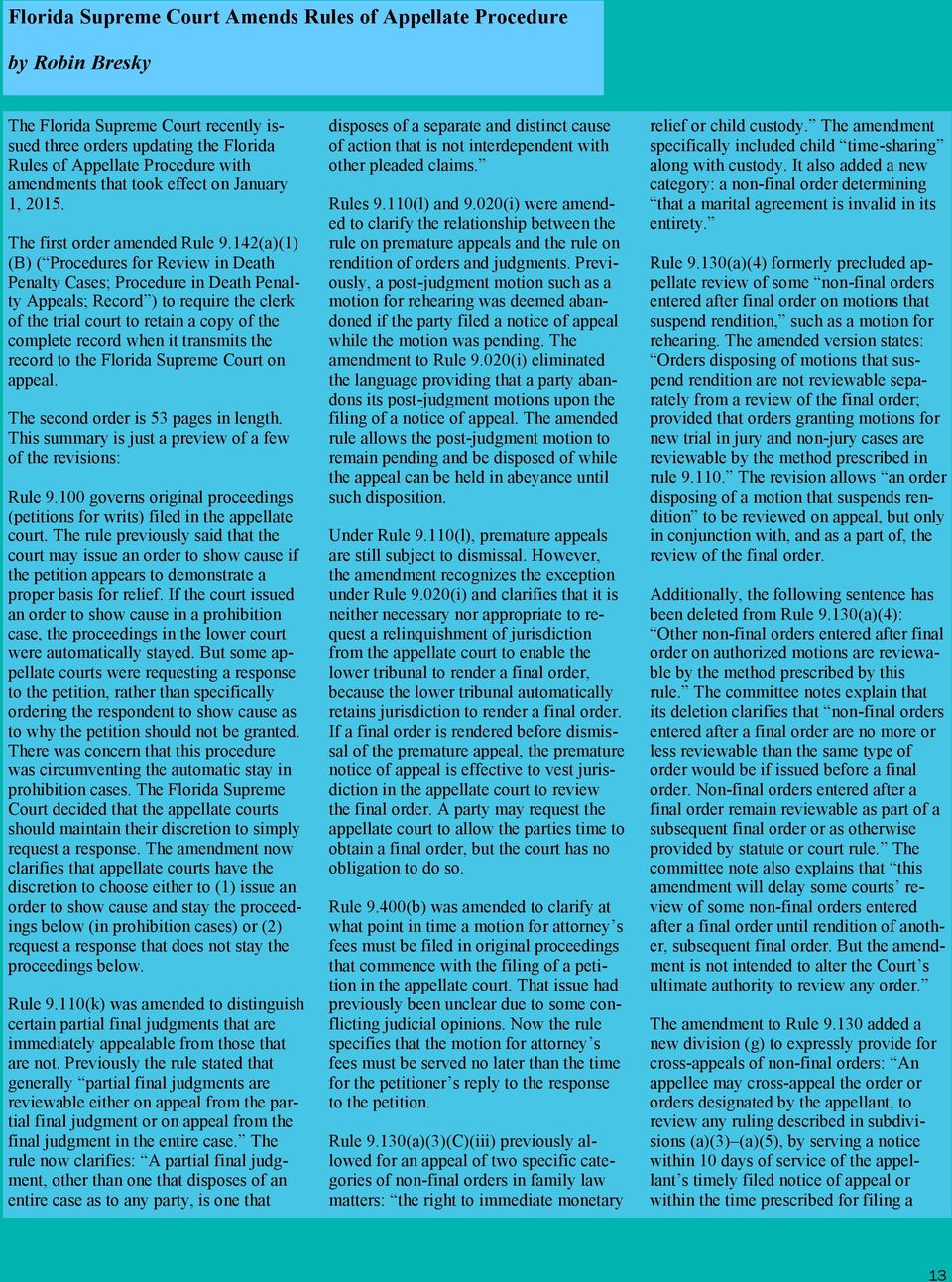142(a)(1) (B) ( Procedures for Review in Death Penalty Cases; Procedure in Death Penalty Appeals; Record ) to require the clerk of the trial court to retain a copy of the complete record when it