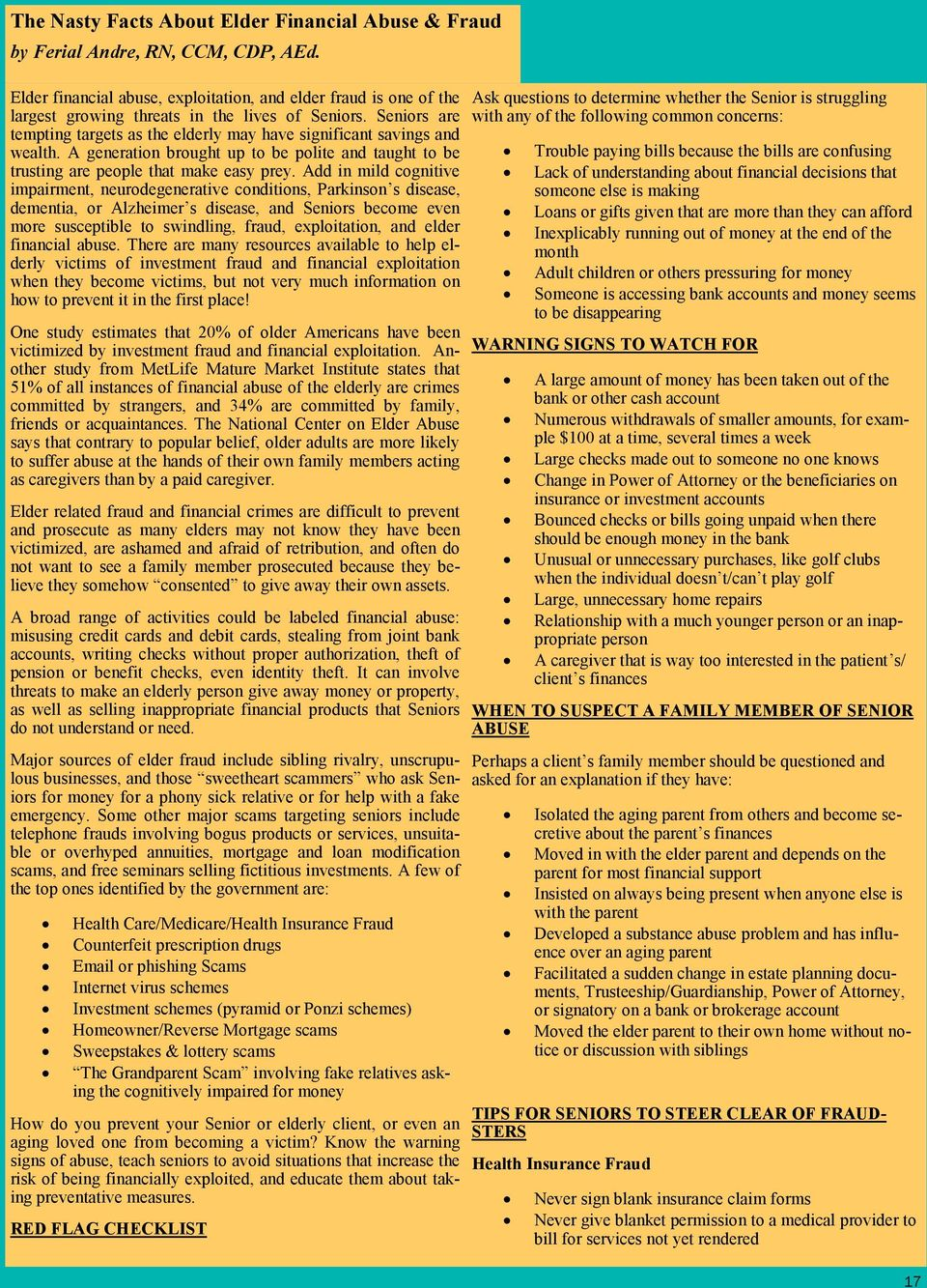 A generation brought up to be polite and taught to be trusting are people that make easy prey.